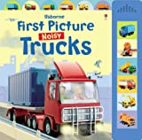 Felicity Brooks First Picture Trucks: With Sound (Usborne First Picture Books)