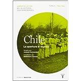Chile 3 (Mapfre). La apertura al mundo (Mapfre Chile)