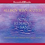 The Song Remains the Same | Allison Winn Scotch