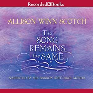 The Song Remains the Same | [Allison Winn Scotch]