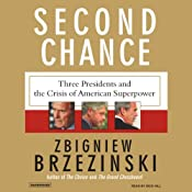Second Chance: Three Presidents and the Crisis of American Superpower | [Zbigniew Brzezinski]