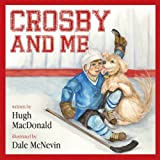 img - for Crosby and Me book / textbook / text book