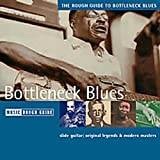 The Rough Guide to Bottleneck Bluesby Various Artists
