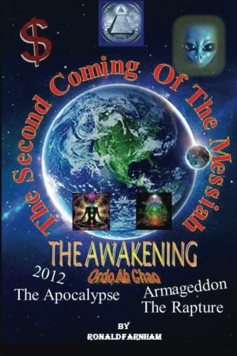The Second Coming Of The Messiah: The Awakening