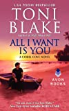 Toni Blake All I Want Is You: A Coral Cove Novel