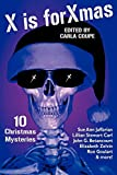 img - for X is for Xmas: 10 Christmas Mysteries book / textbook / text book
