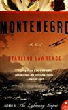 img - for By Starling Lawrence Montenegro: A Novel [Paperback] book / textbook / text book