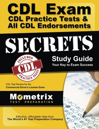 CDL Exam Secrets - CDL Practice Tests & All CDL Endorsements Study Guide: CDL Test Review for the Commercial Driver's License Exam (Truck Driver Training compare prices)