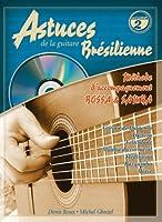 Astuces de la guitare brésilienne, Volume 2 : Méthode d'accompagnement Bossa Samba