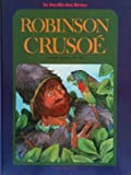 Robinson Crusoe (Raintrees illustrated classics)