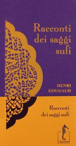 Racconti dei saggi sufi (I Racconti)