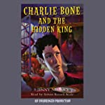 Charlie Bone and the Hidden King (       UNABRIDGED) by Jenny Nimmo Narrated by Simon Russell Beale