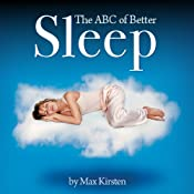 The ABC of Better Sleep: With Max Kirsten | [Max Kirsten]