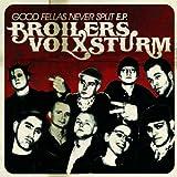 "Good Fellas Never Split [Vinyl LP]von ""Broilers:Volxsturm"""