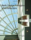 Basic Design Principles of Architecture