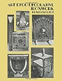 Art Deco Decorative Ironwork (Dover Jewelry and Metalwork)