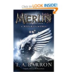 The Wizard's Wings: Book 5 (Merlin) by T. A. Barron