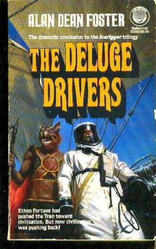 Deluge Drivers (Icerigger Trilogy, Book 3), ALAN DEAN FOSTER