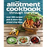 Allotment Cookbook Through the Yearby Caroline Bretherton