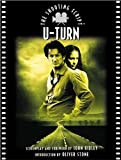 U-Turn: The Shooting Script (Newmarket Shooting Script)