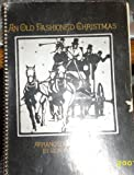 img - for AN OLD FASHIONED CHRISTMAS ARRANGED & COMPOSED BY DON WYRTZEN SONGBOOK SINGSPIRATION book / textbook / text book