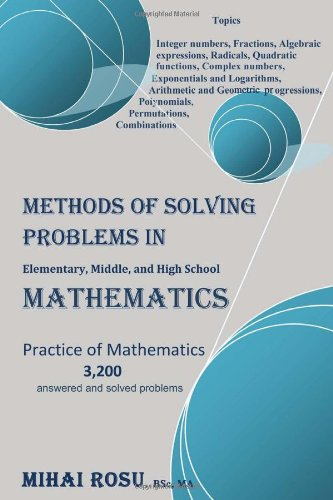METHODS OF SOLVING PROBLEMS IN Elementary, Middle, and High School MATHEMATICS