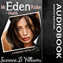 Eden (       UNABRIDGED) by Suzanne D. Williams Narrated by Daniel Polonka