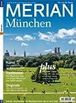 MERIAN M�nchen: Die Lust am Reisen (M...