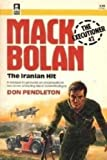 Iranian Hit (Executioner #42 Mack Bolan) (Paperback)) (0373610424) by Don Pendleton