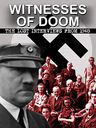 Witnesses of Doom: The Lost Interviews from 1948 on Amazon Prime Video UK