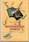 img - for The Mathematical Tourist: Snapshots of Modern Mathematics book / textbook / text book