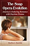 The Soap Opera Evolution: America's Enduring Romance with Daytime Drama