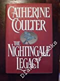 The Nightingale Legacy (Legacy Trilogy) (0399139702) by Coulter, Catherine