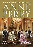 A Christmas Hope: A Novel (The Christmas Stories Book 11)