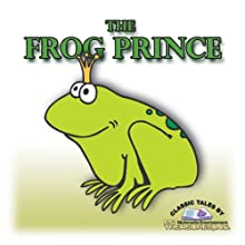 The Frog Prince Audiobook by Jacob Grimm, Wilhelm Grimm Narrated by Catherine Lutz
