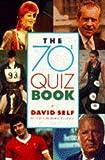 The 70s Quiz Book David Self