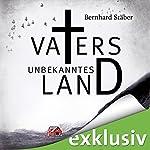 Vaters unbekanntes Land (Arne Eriksen 1) | Bernhard Stäber