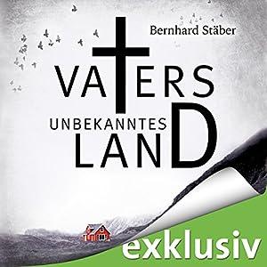 Vaters unbekanntes Land (Arne Eriksen 1) Hörbuch