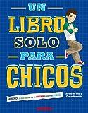 Un libro solo para chicos (Spanish Edition)