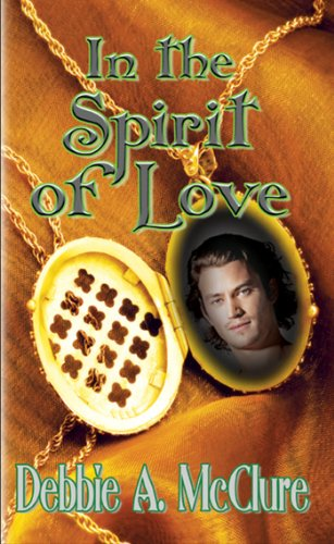 Book: In the Spirit of Love by Debbie A. McClure