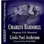 Charles Barnhill Deputy U.S. Marshal | Linda Pool Anderson