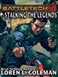 BattleTech: Stalking The Legends