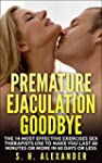 Premature Ejaculation Goodbye: The 14...