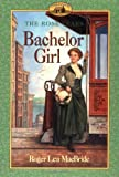Bachelor Girl (Little House) (0064406911) by MacBride, Roger Lea