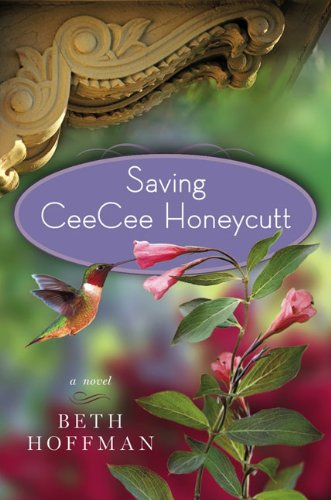 &#34;Saving CeeCee Honeycutt&#34; av Beth Hoffman