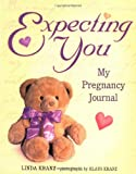 Expecting You: My Pregnancy Journal