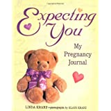 Expecting You: My Pregnancy Journalby Linda Kranz