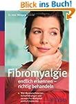 Fibromyalgie endlich erkennen - richt...