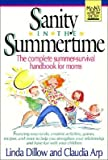 Sanity in the summertime (0840757549) by Dillow, Linda
