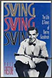 Swing, Swing, Swing: The Life and Times of Benny Goodman/Book and Cd
